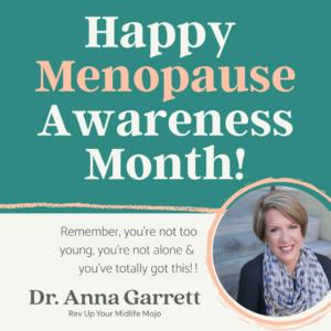 Happy Menopause Awareness Month