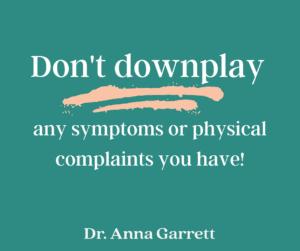 Don't downplay perimenopause symptoms